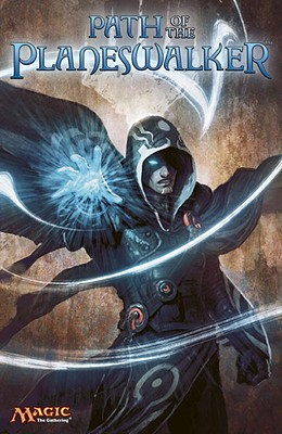 Image for Path of the Planeswalker: A Magic: The Gathering Graphic Anthology