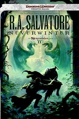 Neverwinter: The Neverwinter Saga, Book II, R.A. Salvatore