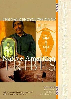 Image for Gale Encyclopedia of Native American Tribes, Volume 2: Great Basin, Southwest, Middle America