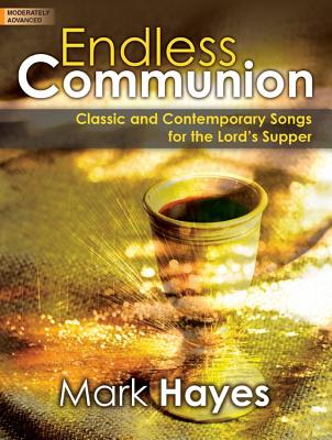Image for Endless Communion - Mark Hayes - moderately Advance Piano