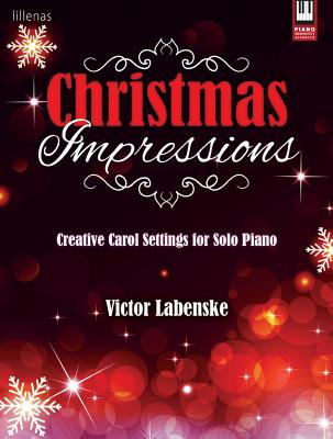 Image for Christmas Impressions: Creative Carol Settings for Solo Piano