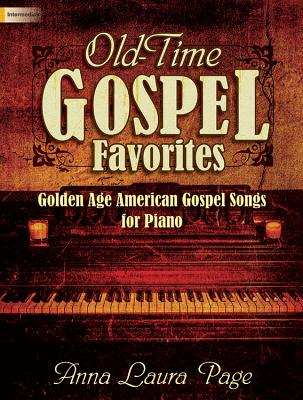 Image for 70/2038L Old-Time Gospel Favorites: Golden Age American Gospel Songs for Piano