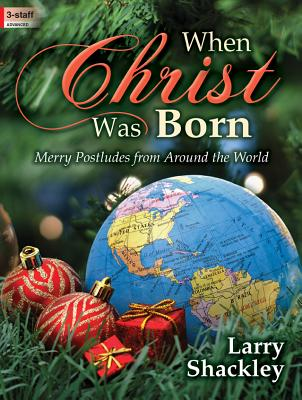 Image for When Christ Was Born: Merry Postludes from Around the World