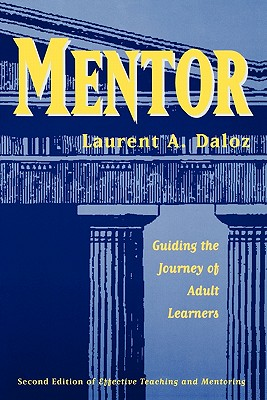 Image for Mentor: Guiding the Journey of Adult Learners