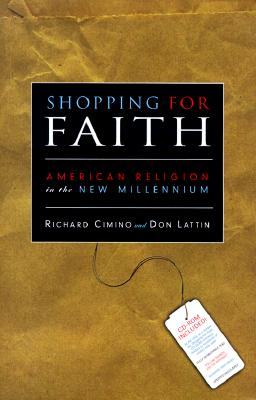 Image for Shopping for Faith: American Religion in the New Millennium
