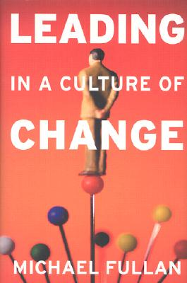 Image for Leading in a Culture of Change
