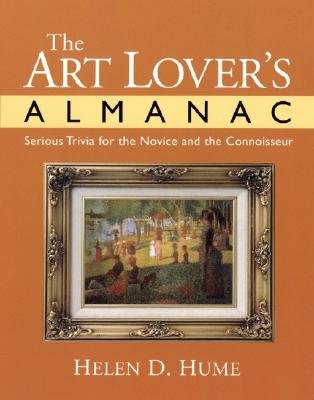 Image for The Art Lover's Almanac : Serious Trivia for the Novice and the Connoisseur