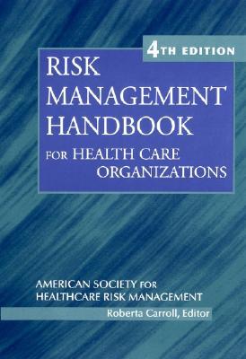 Image for Risk Management Handbook for Health Care Organizations (J-B AHA Press)