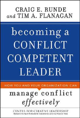 Image for Becoming a Conflict Competent Leader: How You and Your Organization Can Manage Conflict Effectively