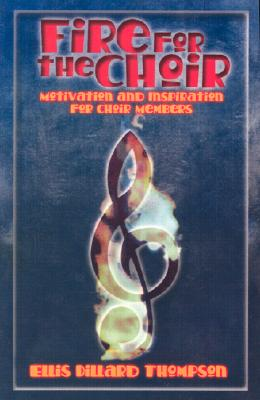 Image for Fire For The Choir