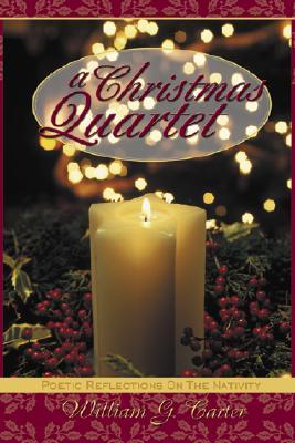 A Christmas Quartet, William G. Carter