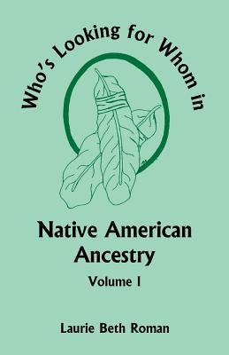 Image for Who's Looking for Whom in Native American Ancestry, Volume 1