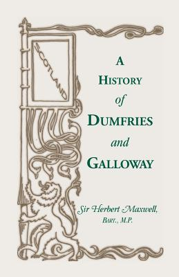 Image for History of Dumfries and Galloway
