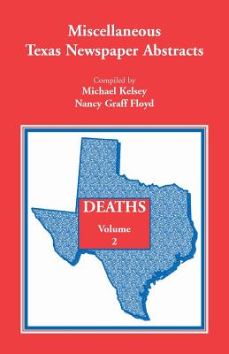 Image for Miscellaneous Texas Newspaper Abstracts - Deaths Volume 2