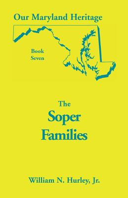 Image for Our Maryland Heritage, Book 7: The Soper Family