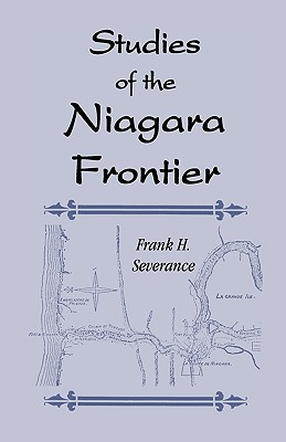 Image for Studies of the Niagara Frontier (Buffalo Historical Society publications)