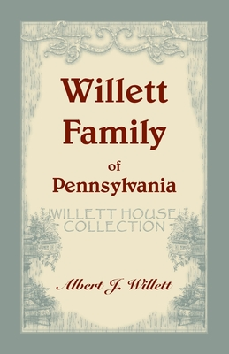Image for Willett House Collection [Willett Family of Pennsylvania]