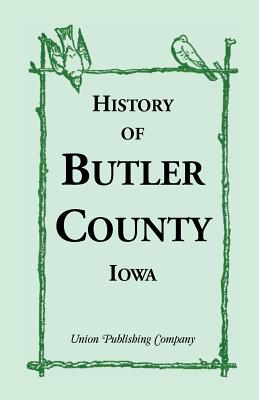Image for History of Butler County, Iowa