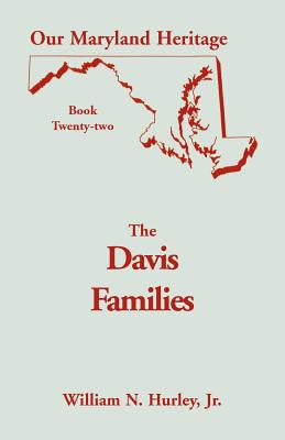 Image for Our Maryland Heritage, Book 22: Davis Families of Montgomery County, Maryland