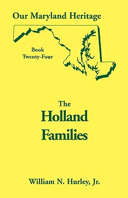 Image for Our Maryland Heritage, Book 24: The Holland Families