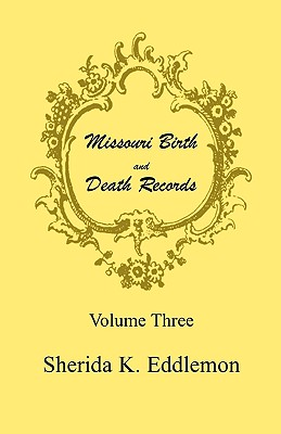 Image for Missouri Birth and Death Records, Volume 3