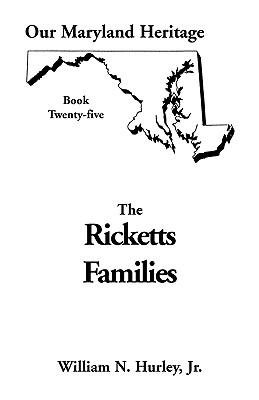 Image for Our Maryland Heritage, Book 25: Ricketts Families, Primarily of Montgomery & Frederick Counties