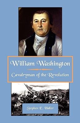 Image for William Washington, Cavalryman of the Revolution
