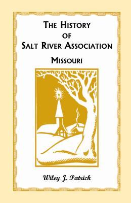 Image for The History of Salt River Association Missouri