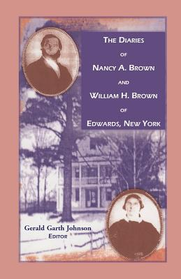 Image for The Diaries of Nancy A. Brown and William H. Brown of Edwards, New York