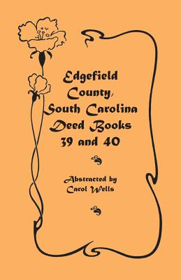Image for Edgefield County, South Carolina: Deed Books 39 and 40