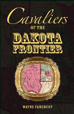 Image for Cavaliers of the Dakota Frontier