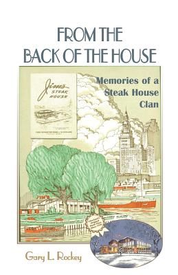 Image for From the Back of the House: Memories of a Steak House Clan