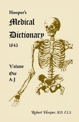 Image for Hooper's Medical Dictionary 1843. Volume 1, A-J