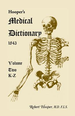 Image for Hooper's Medical Dictionary 1843. Volume 2, K-Z