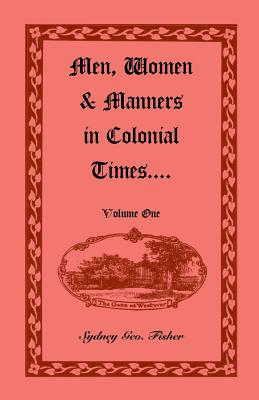 Image for Men, Women & Manners in Colonial Times, Volume 1