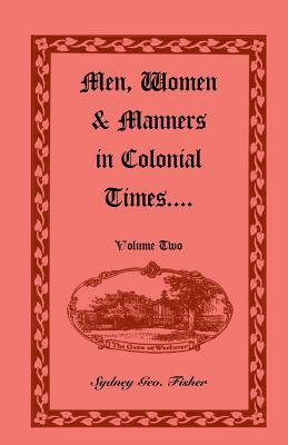 Image for Men, Women & Manners in Colonial Times, Volume 2