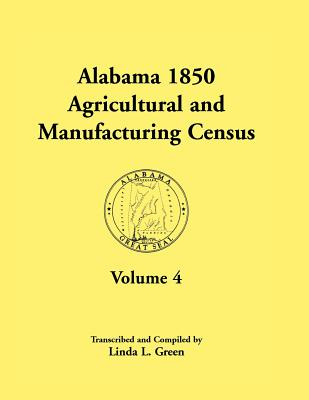 Image for Alabama 1850 Agricultural and Manufacturing Census, Volume 4