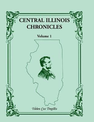 Image for Central Illinois Chronicles, Volume 1
