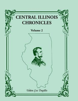 Image for Central Illinois Chronicles, Volume 2