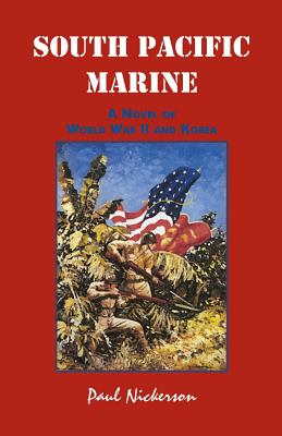 Image for South Pacific Marine: A Novel of World War II and Korea