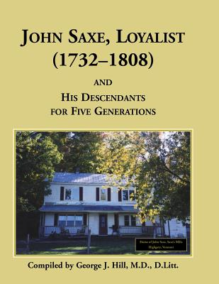 Image for John Saxe, Loyalist