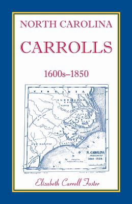 Image for North Carolina Carrolls, 1600s-1850