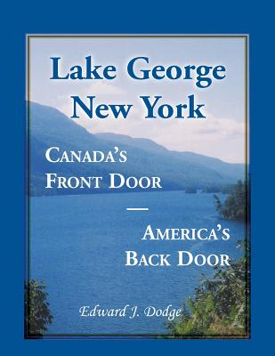 Image for Lake George, New York: Canada's Front Door - America's Back Door