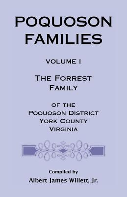 Image for Poquoson Families: The Forrest Family of the Poquoson District, York County, Virginia