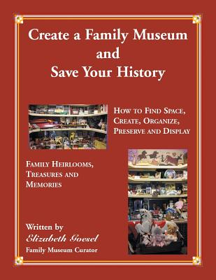 Image for Create a Family Museum and Save Your History