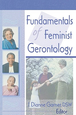 Image for Fundamentals of Feminist Gerontology