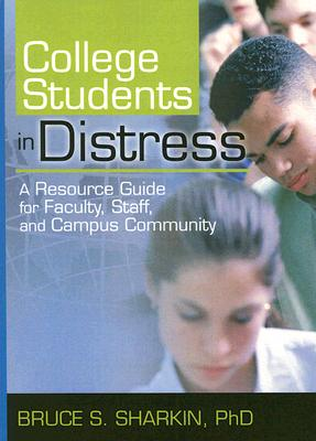 Image for College Students in Distress (Haworth Series in Clinical Psychotherapy)