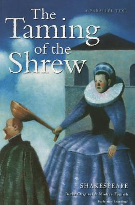 Image for The Taming of the Shrew (The Shakespeare Parallel Text Series)