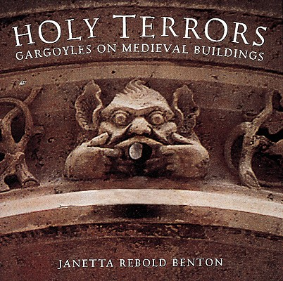 Image for Holy Terrors: Gargoyles on Medieval Buildings