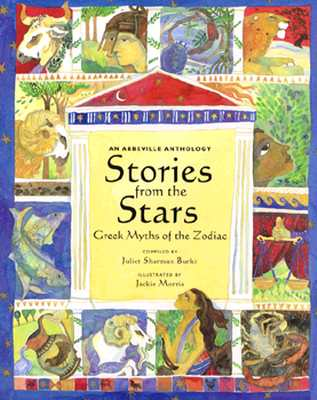 Image for Stories from the Stars: Greek Myths of the Zodiac